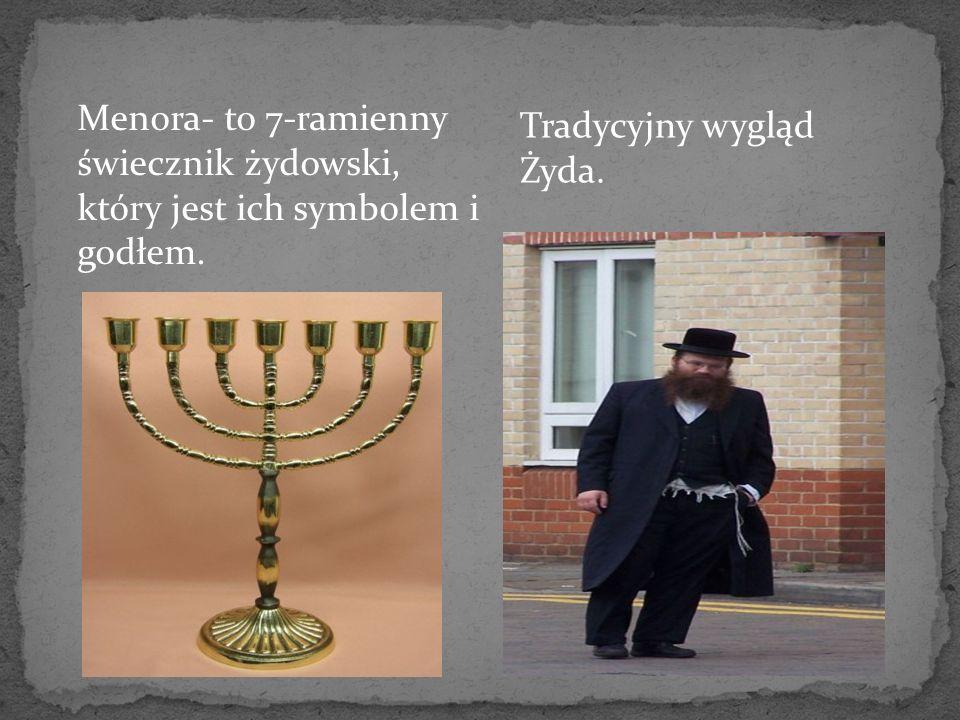 Menora- to 7-ramienny świecznik żydowski, który jest ich symbolem i godłem.