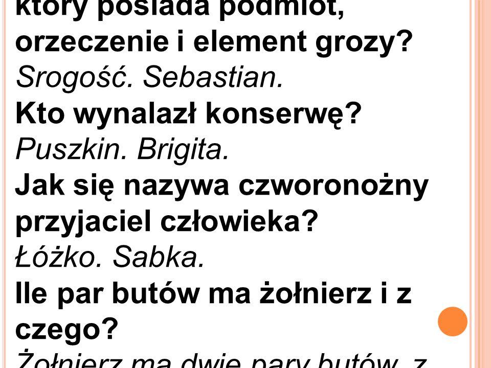 Jaki jest wyraz w języku polskim, który posiada podmiot, orzeczenie i element grozy