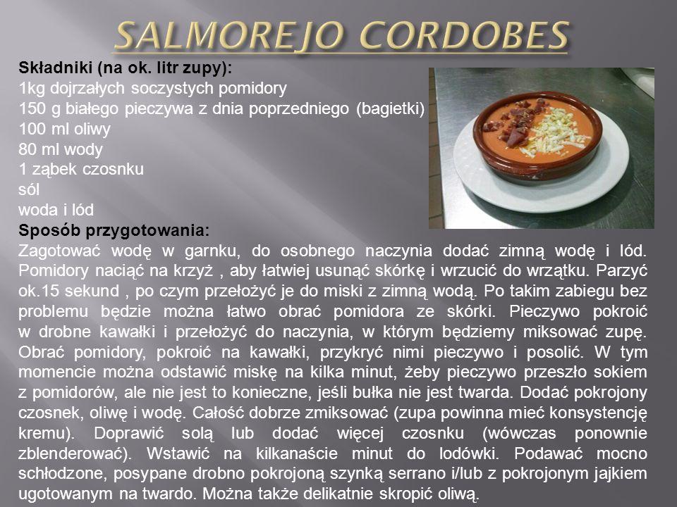 SALMOREJO CORDOBES Składniki (na ok. litr zupy):
