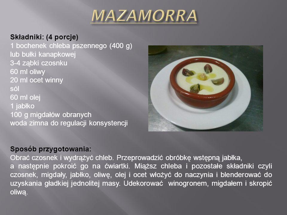 MAZAMORRA Składniki: (4 porcje)