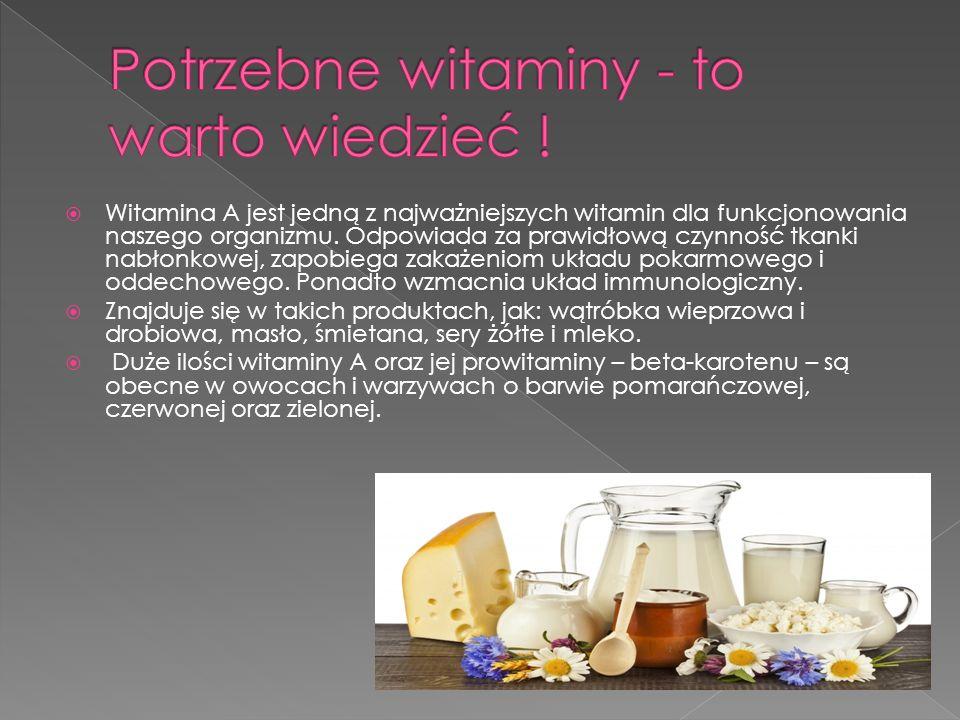 Potrzebne witaminy - to warto wiedzieć !