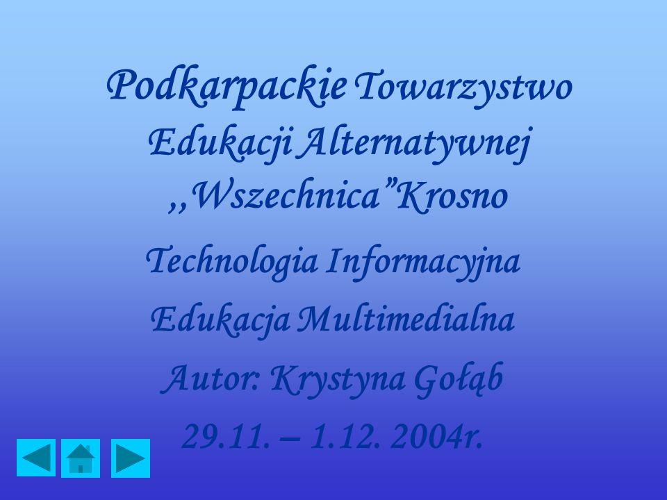 Podkarpackie Towarzystwo Edukacji Alternatywnej ,,Wszechnica Krosno