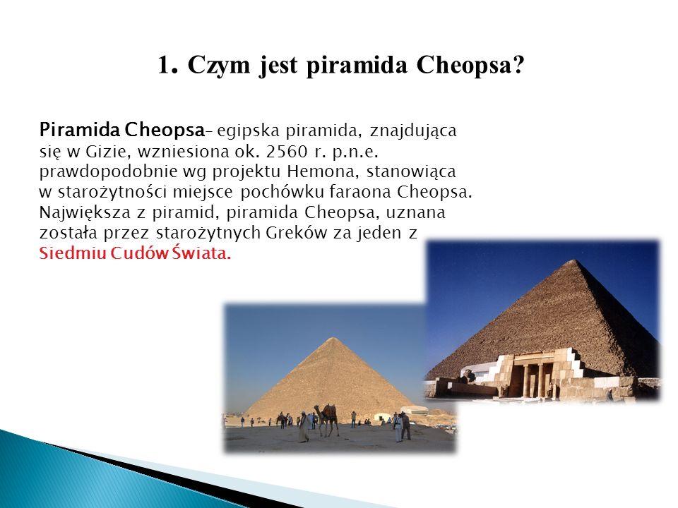 1. Czym jest piramida Cheopsa
