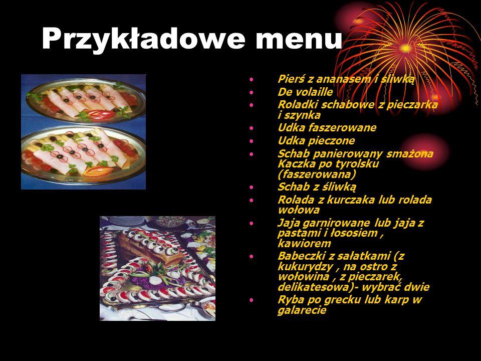Przykładowe menu Pierś z ananasem i sliwką De volaille