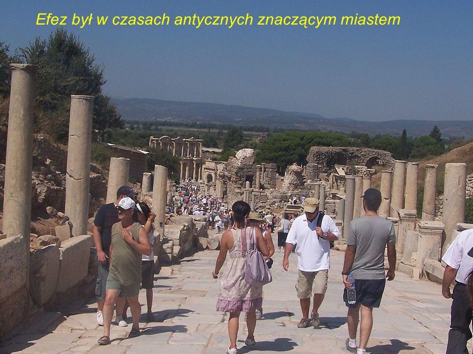 Efez był w czasach antycznych znaczącym miastem