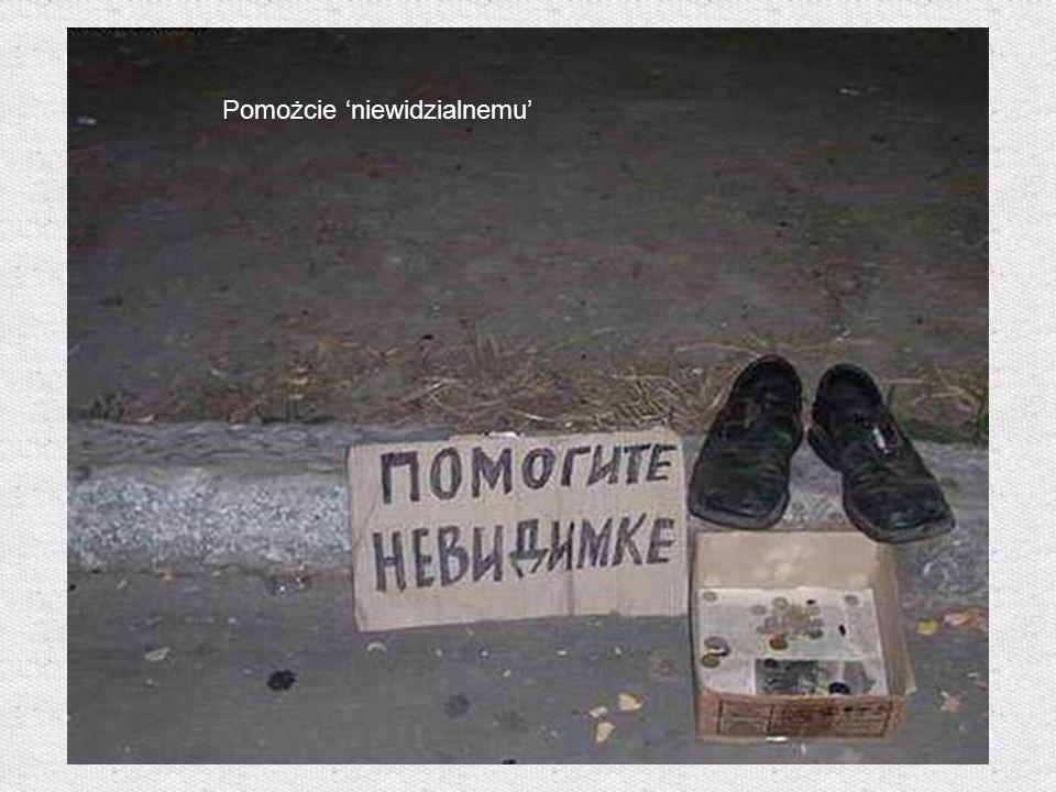 Pomożcie 'niewidzialnemu'