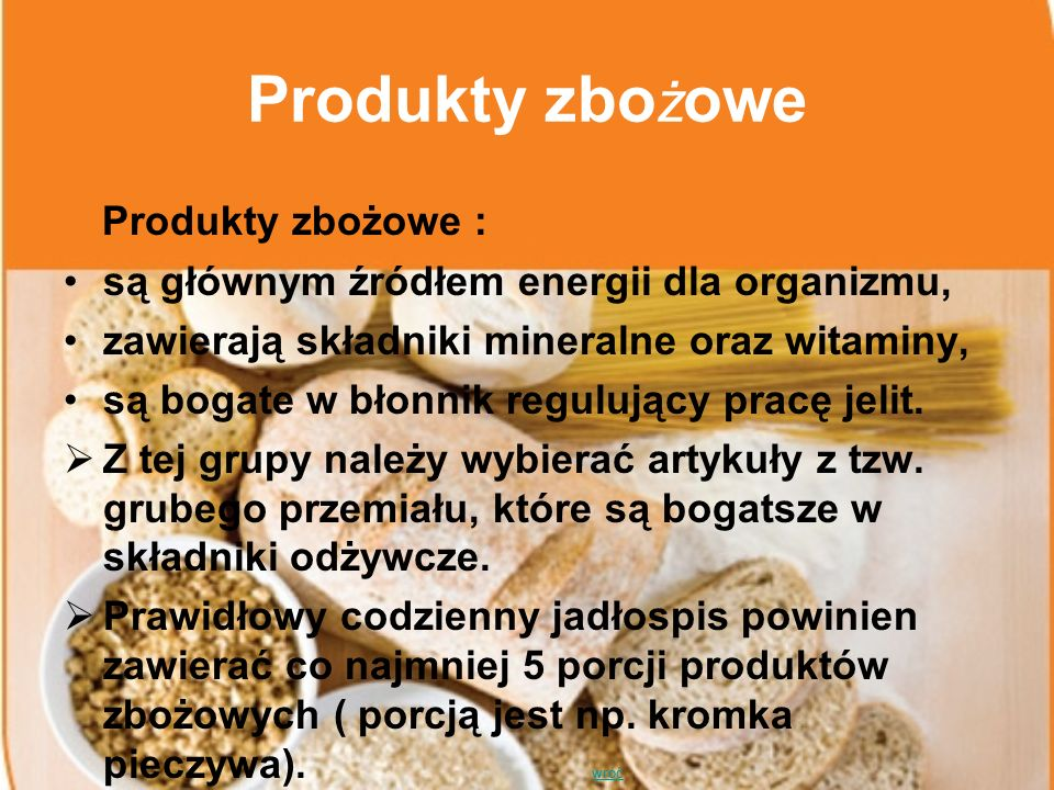 Produkty zbożowe Produkty zbożowe :