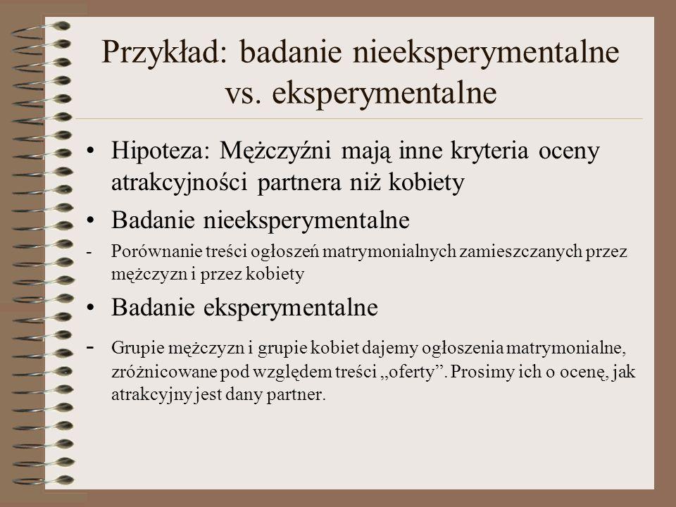 Przykład: badanie nieeksperymentalne vs. eksperymentalne