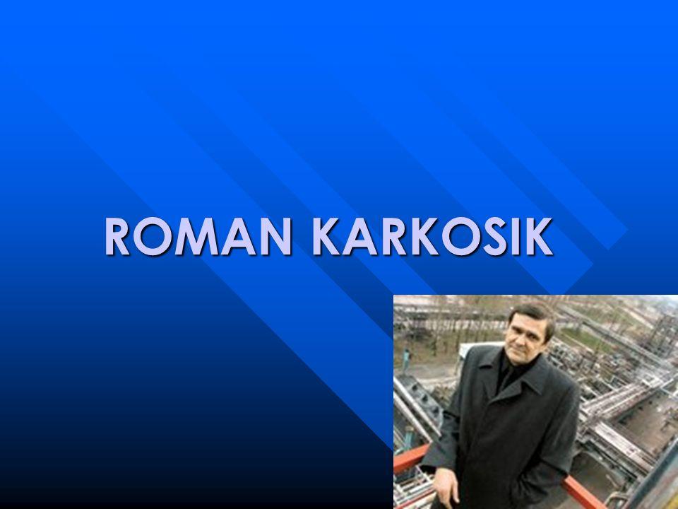 ROMAN KARKOSIK