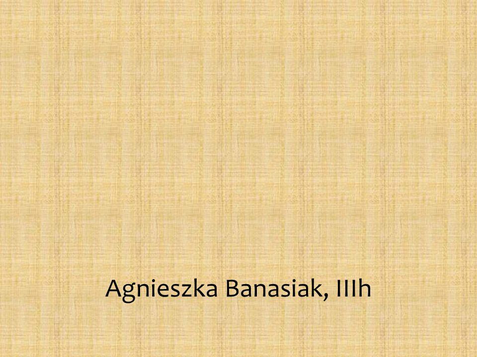 Agnieszka Banasiak, IIIh