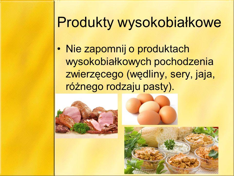 Produkty wysokobiałkowe