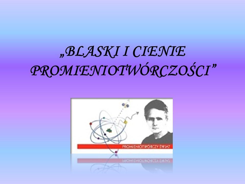 """""""BLASKI I CIENIE PROMIENIOTWÓRCZOŚCI"""