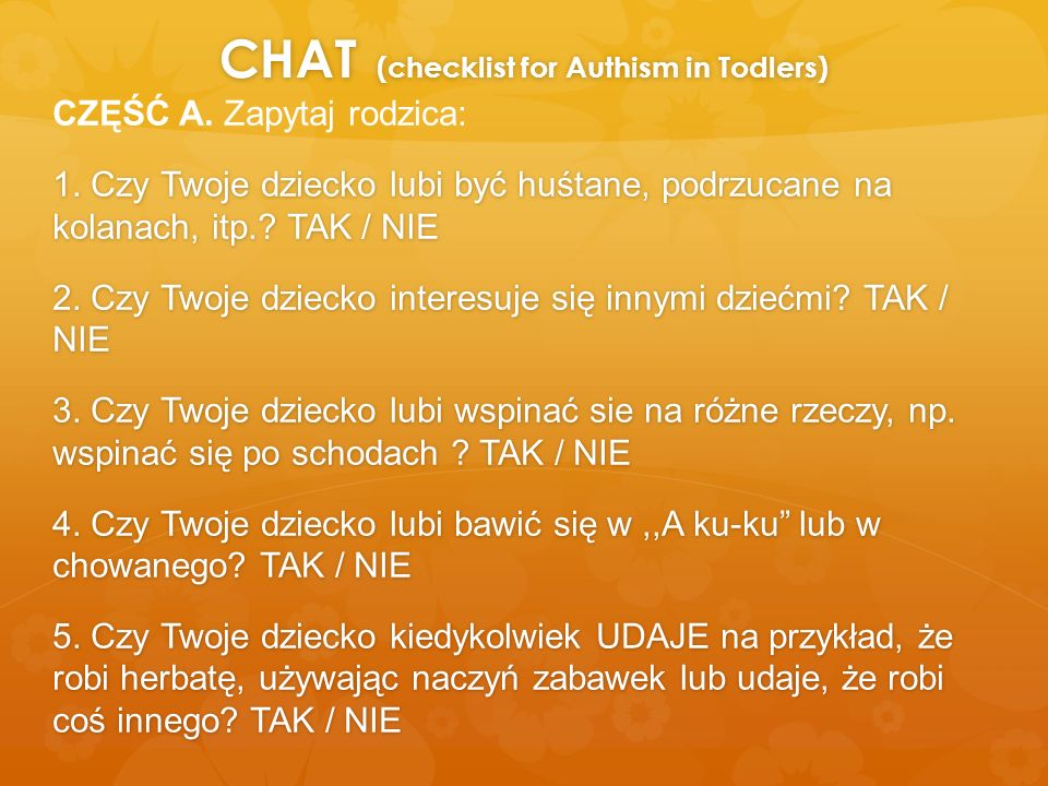 CHAT (checklist for Authism in Todlers)