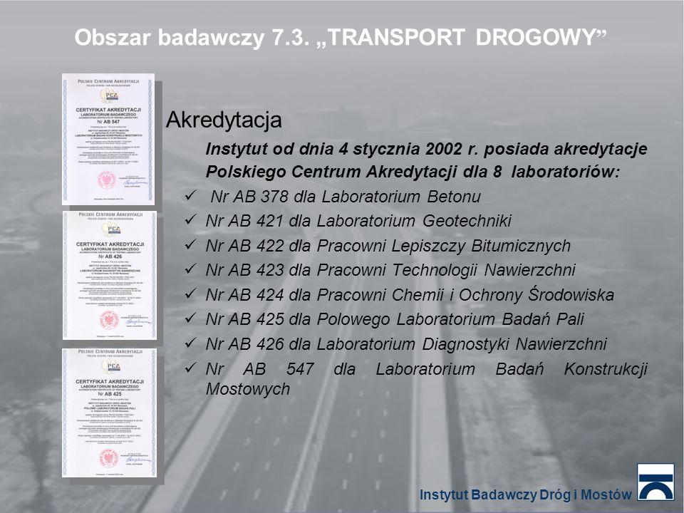 """Obszar badawczy 7.3. """"TRANSPORT DROGOWY"""