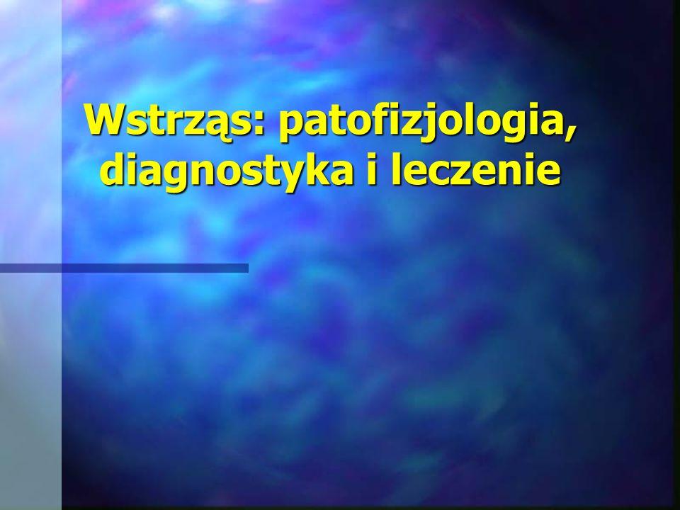 Wstrząs: patofizjologia, diagnostyka i leczenie