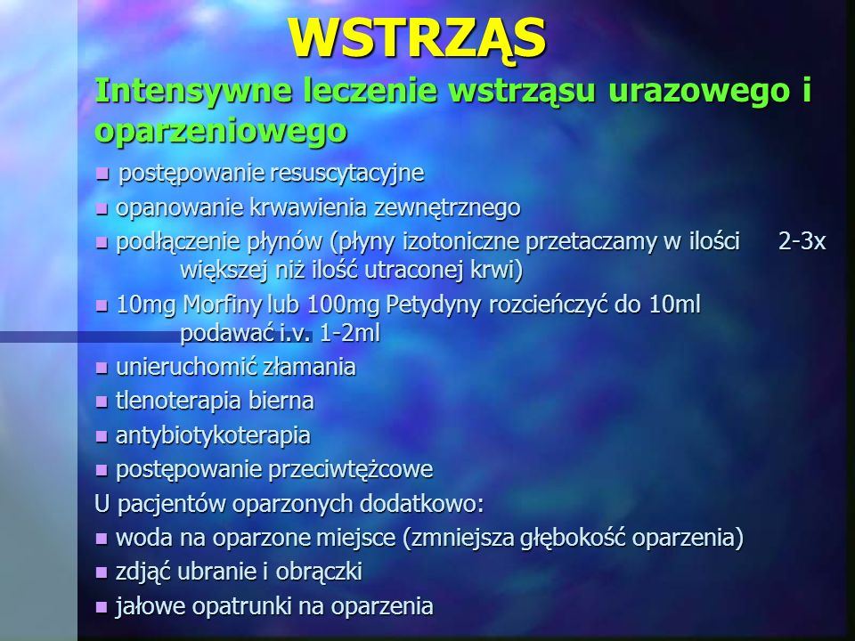 WSTRZĄS Intensywne leczenie wstrząsu urazowego i oparzeniowego