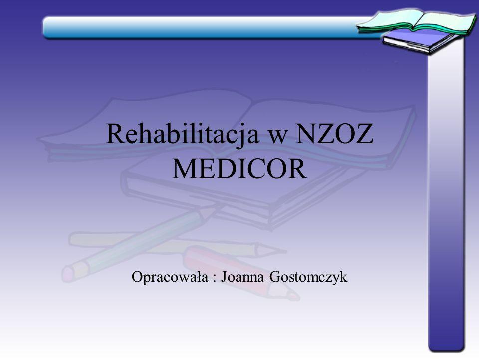 Rehabilitacja w NZOZ MEDICOR