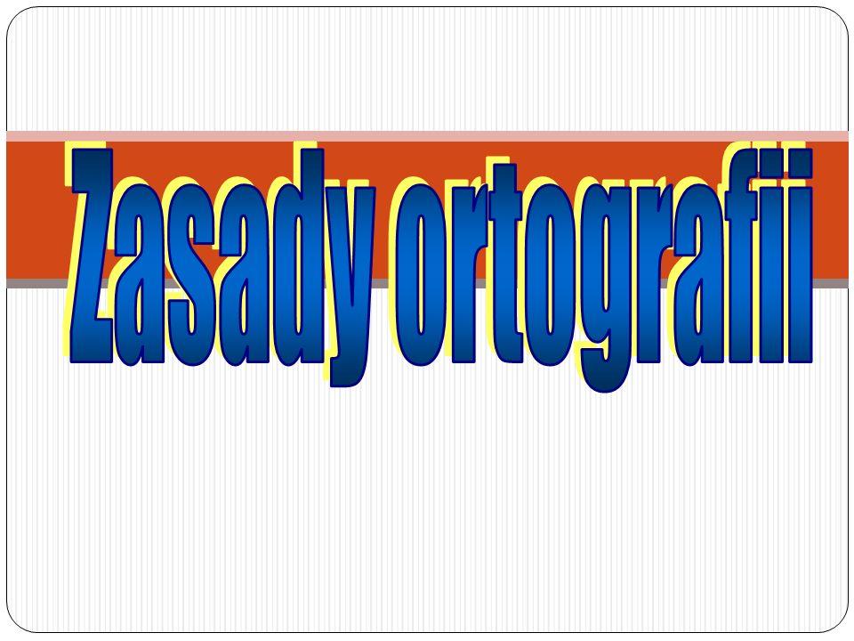 Zasady ortografii