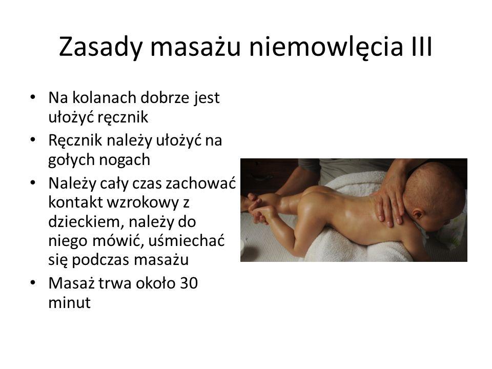 Zasady masażu niemowlęcia III