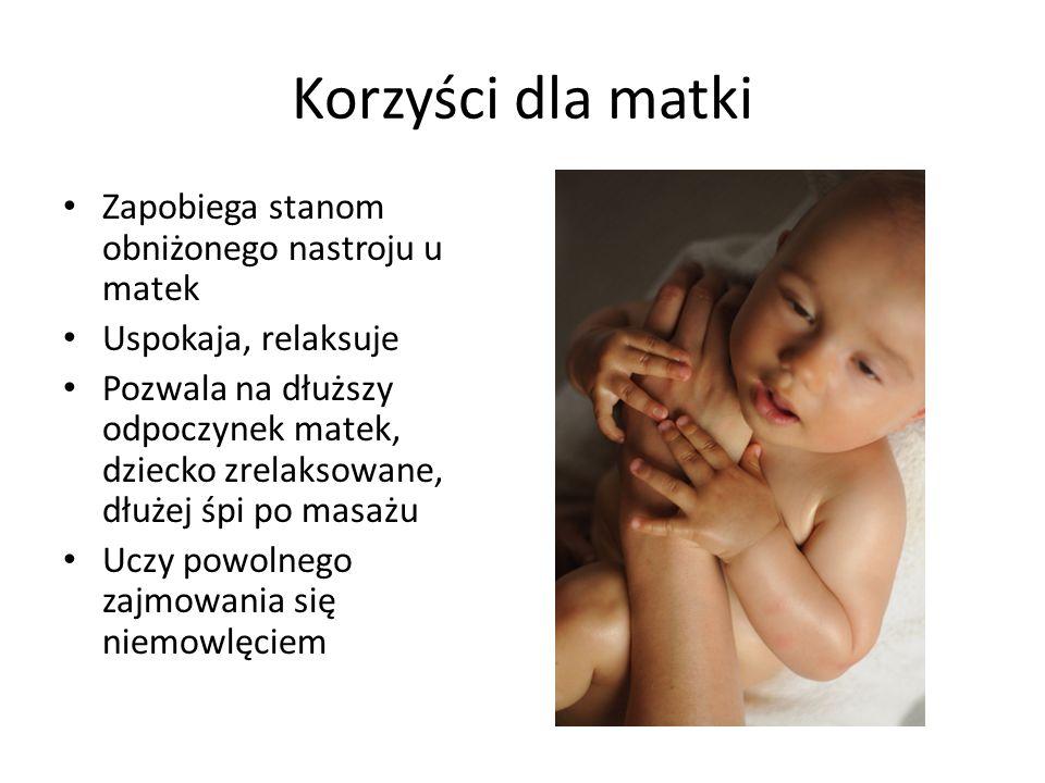 Korzyści dla matki Zapobiega stanom obniżonego nastroju u matek