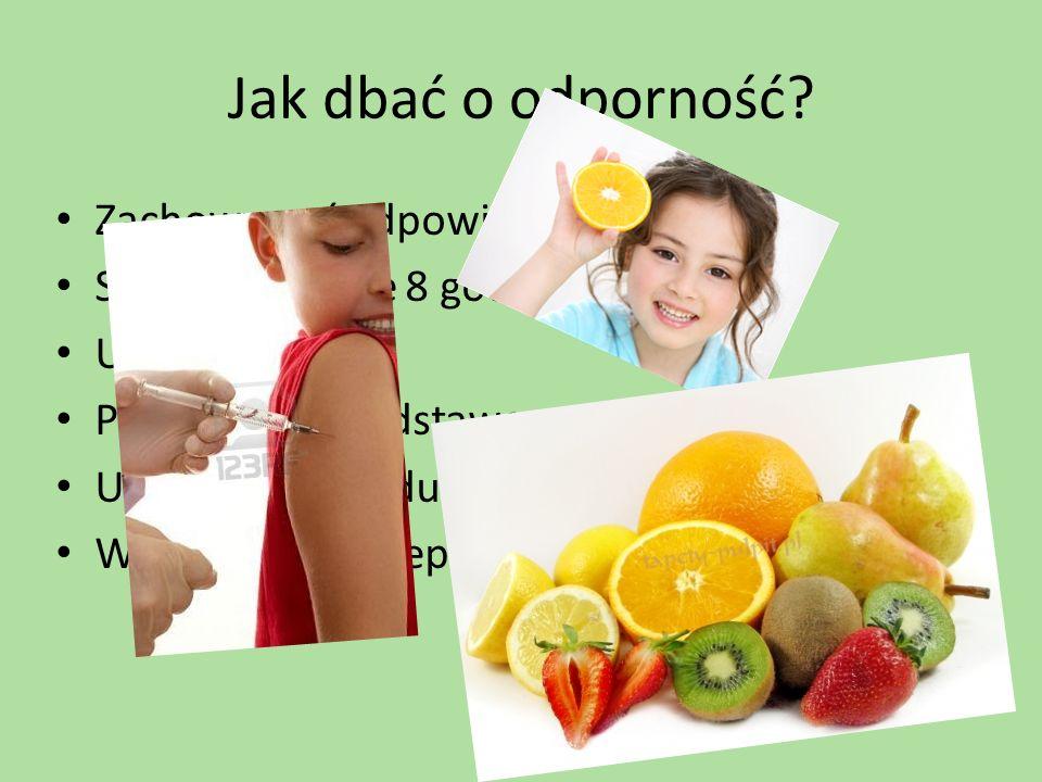 Jak dbać o odporność Zachowywać odpowiednią dietę
