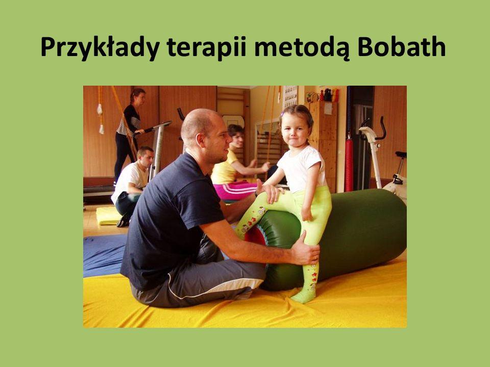 Przykłady terapii metodą Bobath