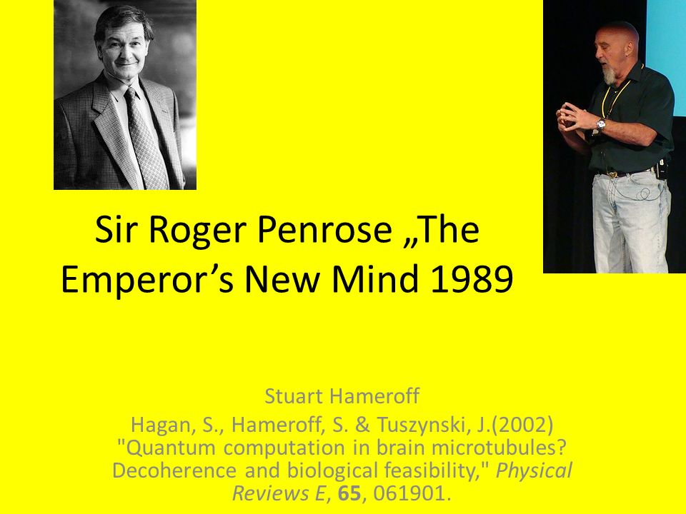 "Sir Roger Penrose ""The Emperor's New Mind 1989"