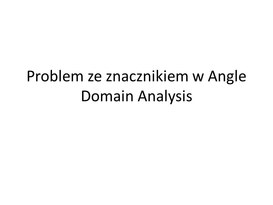 Problem ze znacznikiem w Angle Domain Analysis