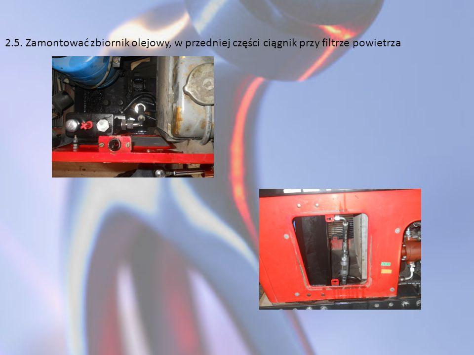2.5. Zamontować zbiornik olejowy, w przedniej części ciągnik przy filtrze powietrza