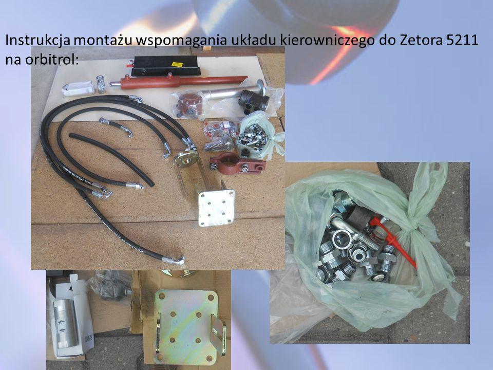 Instrukcja montażu wspomagania układu kierowniczego do Zetora 5211 na orbitrol: