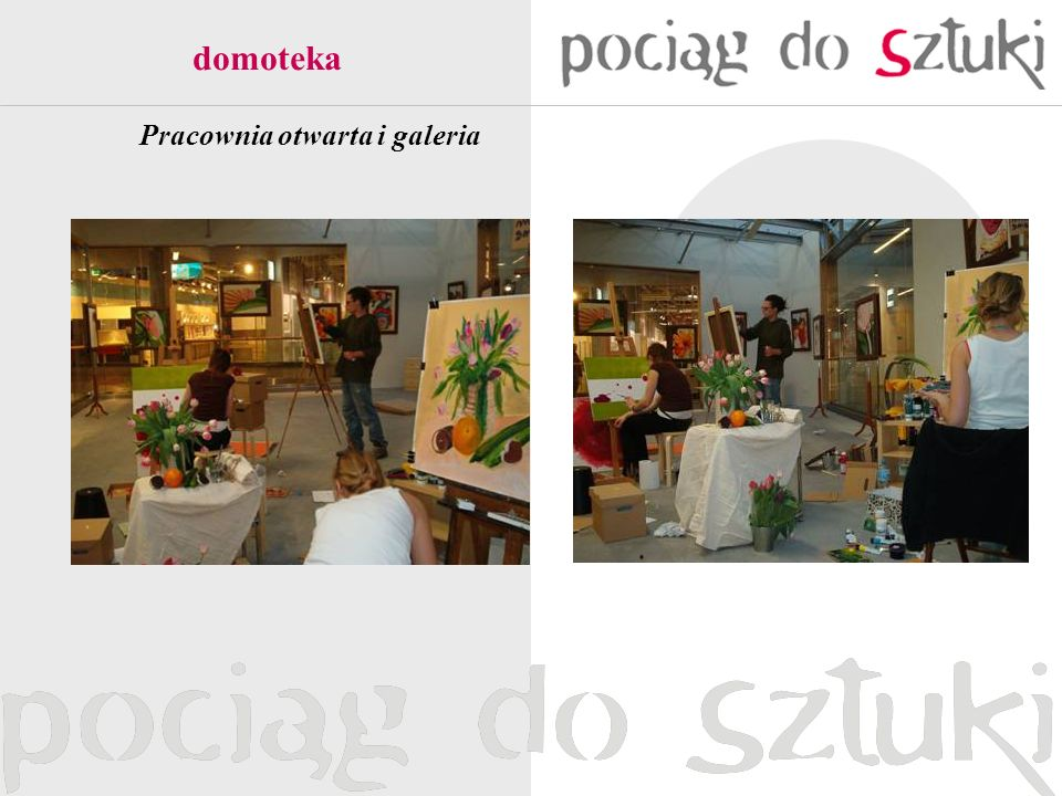 Pracownia otwarta i galeria