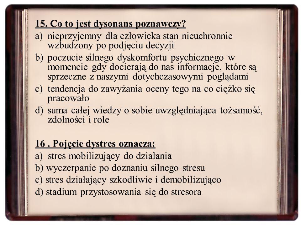 15. Co to jest dysonans poznawczy