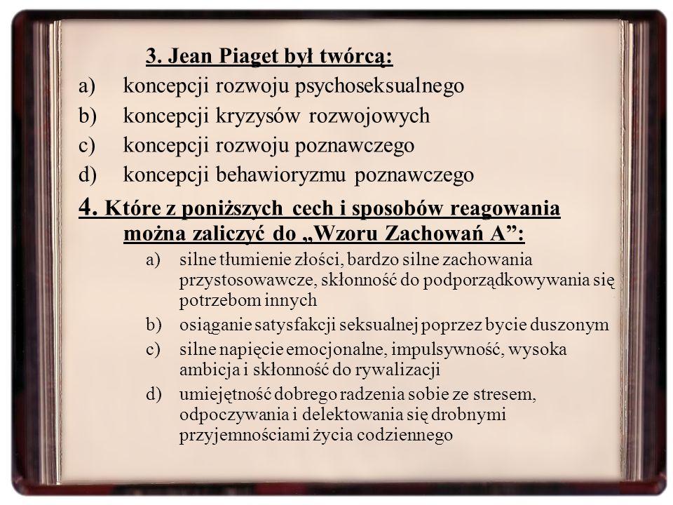 3. Jean Piaget był twórcą: