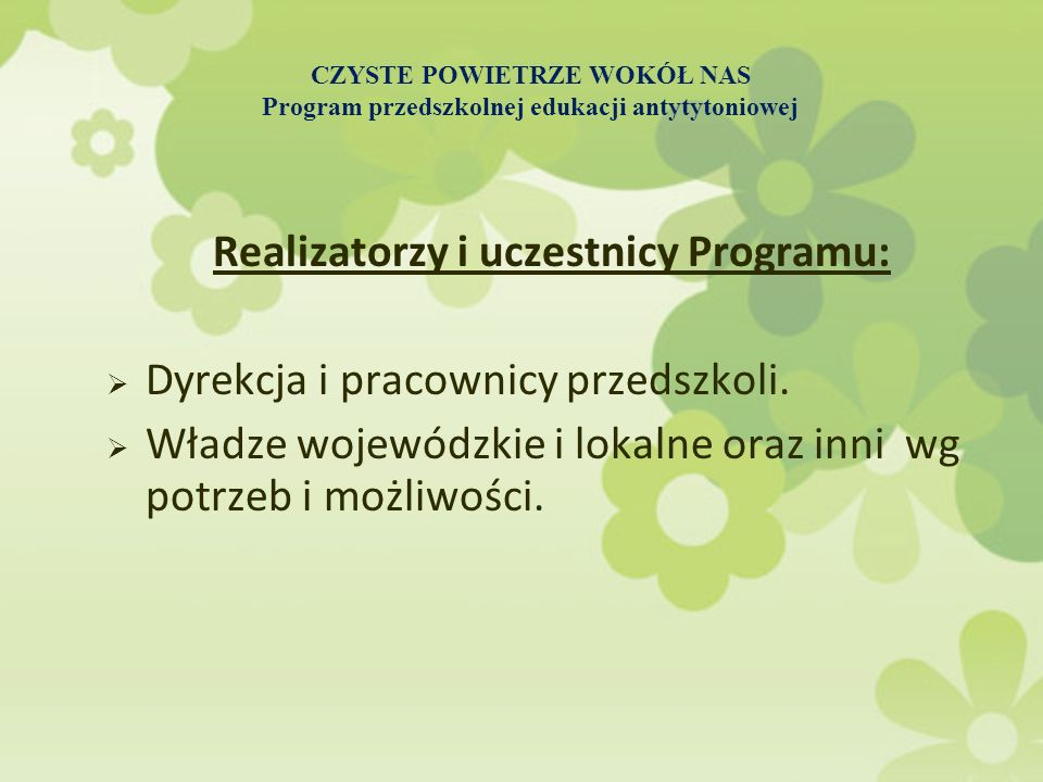 Realizatorzy i uczestnicy Programu: