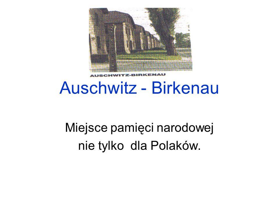 Miejsce pamięci narodowej nie tylko dla Polaków.
