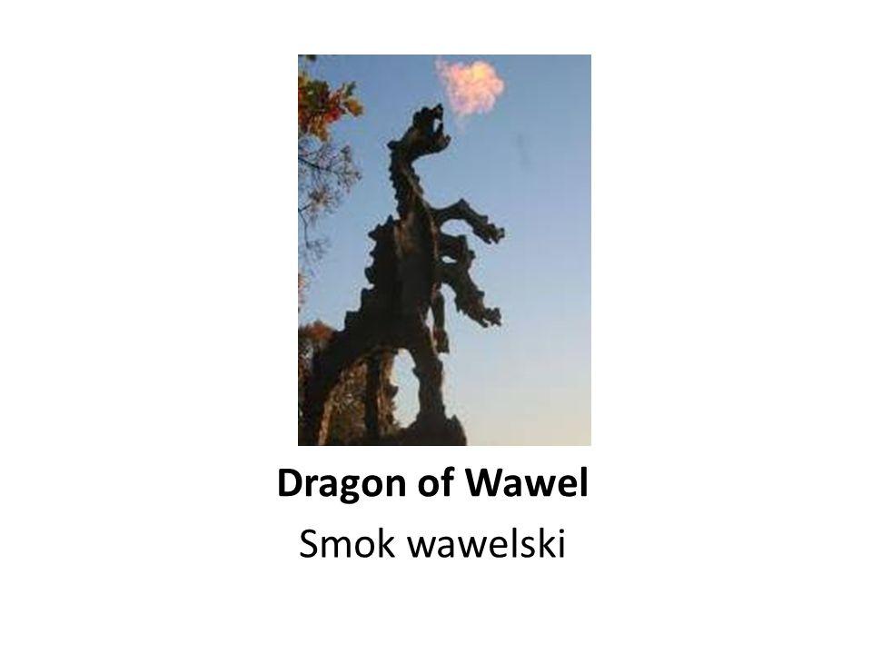 Dragon of Wawel Smok wawelski