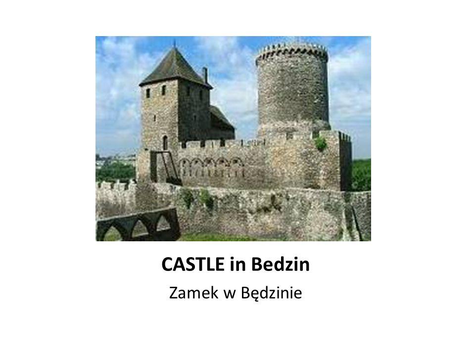 CASTLE in Bedzin Zamek w Będzinie