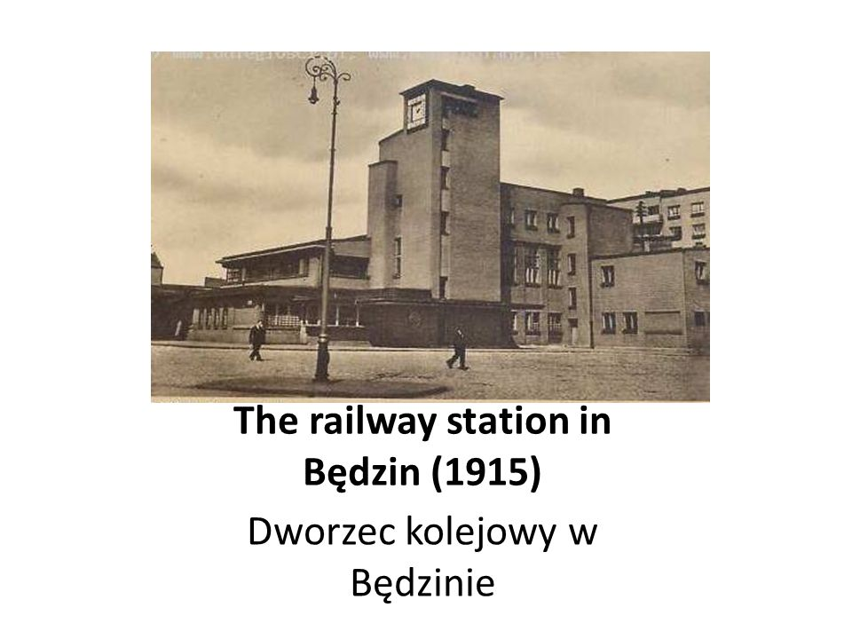 The railway station in Będzin (1915)