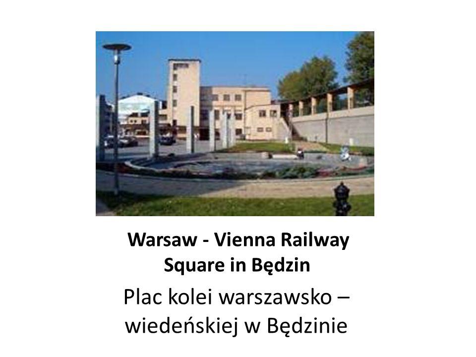 Warsaw - Vienna Railway Square in Będzin