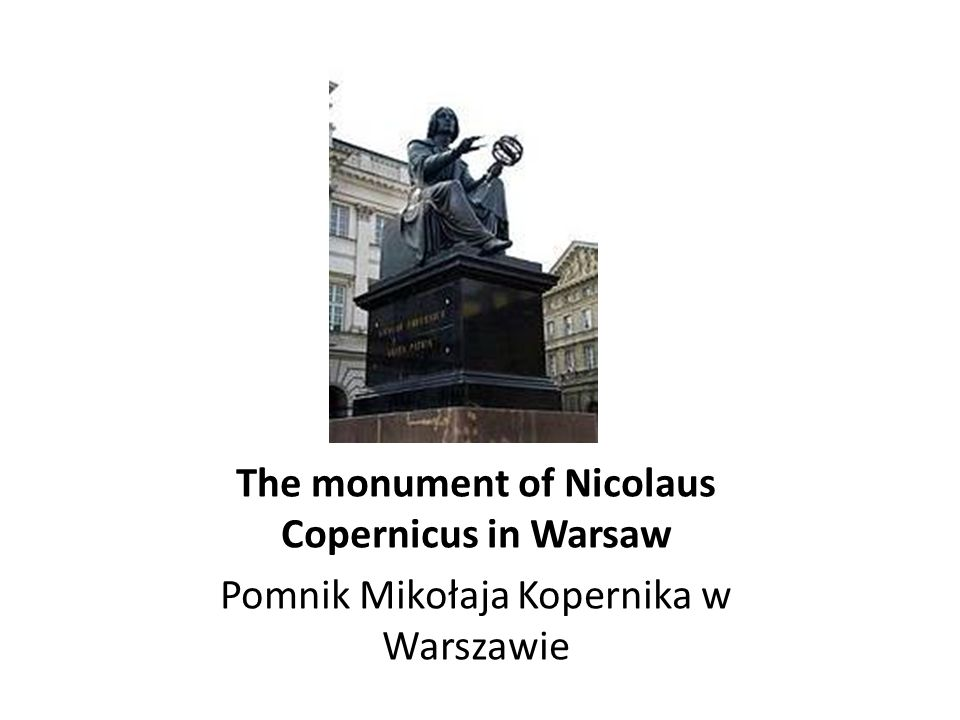 The monument of Nicolaus Copernicus in Warsaw