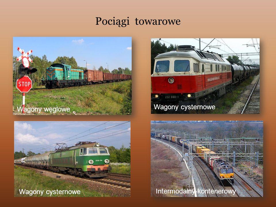 Pociągi towarowe Wagony cysternowe Wagony węglowe Wagony cysternowe
