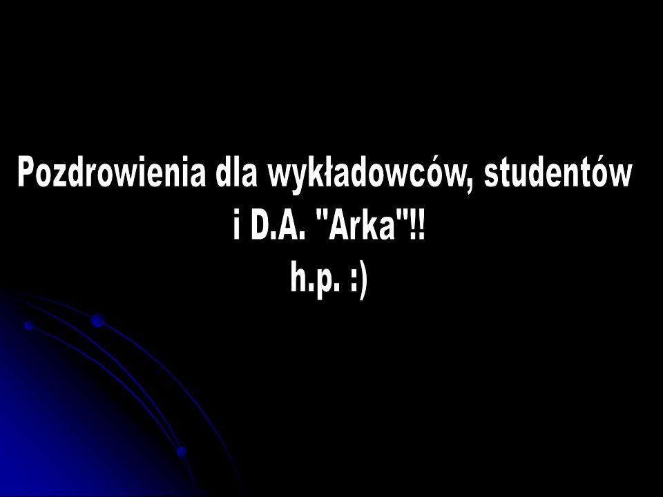 Pozdrowienia dla wykładowców, studentów