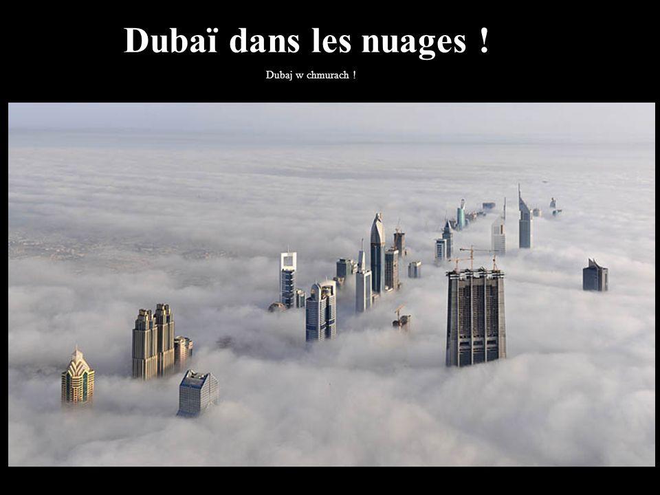Dubaï dans les nuages ! Dubaj w chmurach ! 34