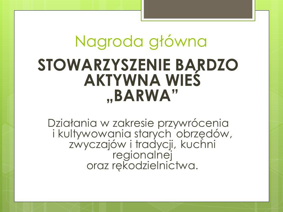 """STOWARZYSZENIE BARDZO AKTYWNA WIEŚ """"BARWA"""