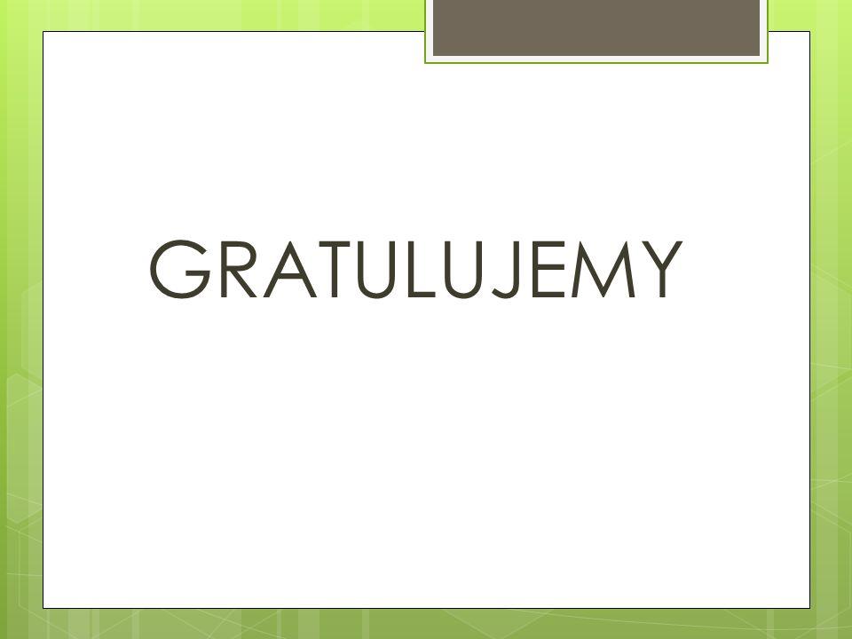 GRATULUJEMY