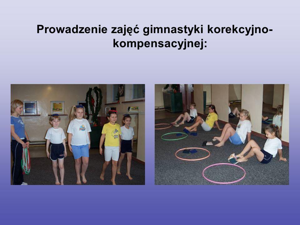 Prowadzenie zajęć gimnastyki korekcyjno-kompensacyjnej: