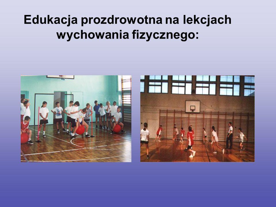 Edukacja prozdrowotna na lekcjach wychowania fizycznego: