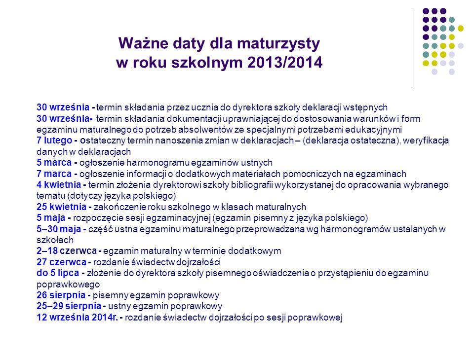 Ważne daty dla maturzysty w roku szkolnym 2013/2014