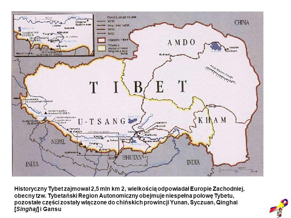 Historyczny Tybet zajmował 2,5 mln km 2, wielkością odpowiadał Europie Zachodniej, obecny tzw.