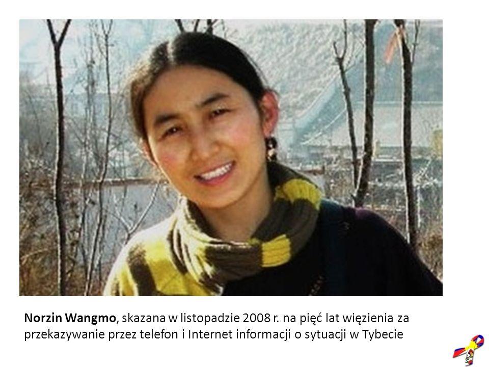 Norzin Wangmo, skazana w listopadzie 2008 r